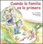 CUANDO LA FAMILIA ES LO PRIMERO