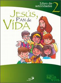 JESUS PAN DE VIDA 2 - LIBRO DE ACTIVIDADES