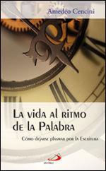 LA VIDA AL RITMO DE LA PALABRA