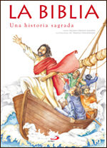 LA BIBLIA - UNA HISTORIA SAGRADA
