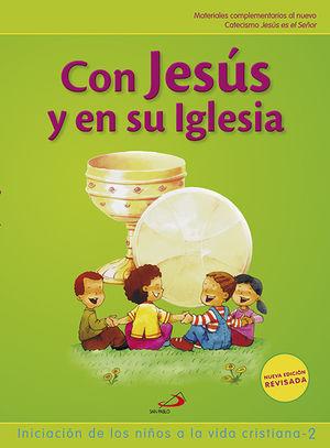 CON JESÚS Y EN SU IGLESIA NIÑO INICIACIÓN DE LOS NIÑOS A LA VIDA CRISTIANA 2