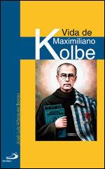 VIDA DE MAXIMILIANO KOLBE