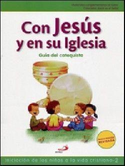 CON JESÚS EN SU IGLESIA-GUÍA DEL CATEQUISTA