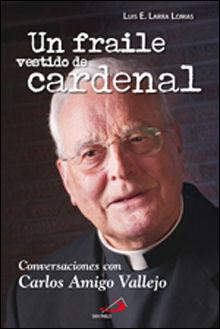 UN FRAILE VESTIDO DE CARDENAL