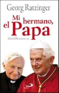 MI HERMANO, EL PAPA