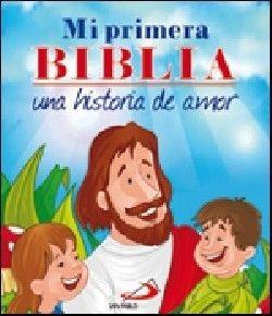 MI PRIMERA BIBLIA. UNA HISTORIA DE AMOR