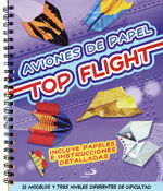 AVIONES DE PAPEL. TOP FLIGHT