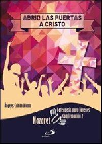 ABRID LAS PUERTAS A CRISTO. CATEQUESIS PARA JÓVENES