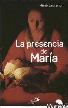 LA PRESENCIA DE MARÍA