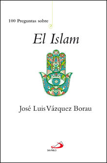 100 PREGUNTAS SOBRE EL ISLAM