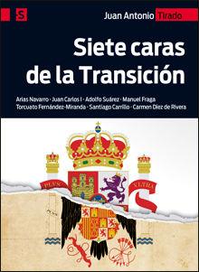 SIETE CARAS DE LA TRANSICIÓN