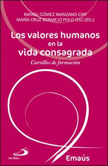 LOS VALORES HUMANOS EN LA VIDA CONSAGRADA