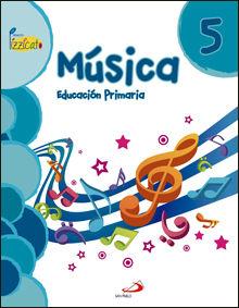 MÚSICA 5 - PROYECTO PIZZICATO - LIBRO DEL ALUMNO