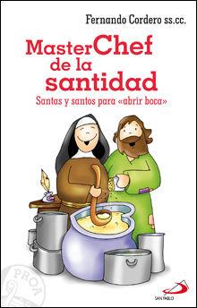 MASTERCHEF DE LA SANTIDAD