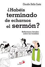 ¿HABÉIS TERMINADO DE ECHARNOS EL SERMÓN?