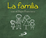 LA FAMILIA CON EL PAPA FRANCISCO