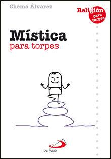 MÍSTICA PARA TORPES