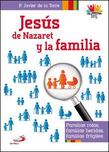 JESÚS DE NAZARET Y LA FAMILIA
