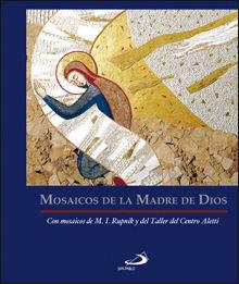 MOSAICOS DE LA MADRE DE DIOS