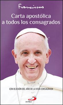 CARTA APOSTÓLICA A TODOS LOS CONSAGRADOS