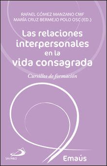 LAS RELACIONES INTERPERSONALES EN LA VIDA CONSAGRADA