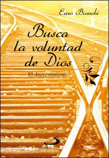 BUSCA LA VOLUNTAD DE DIOS
