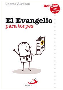 EL EVANGELIO PARA TORPES