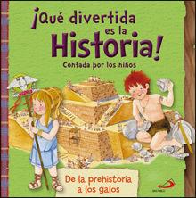 ¡QUÉ DIVERTIDA ES LA HISTORIA! CONTADA POR LOS NIÑOS