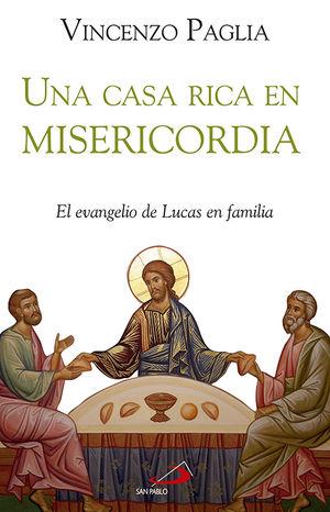 UNA CASA RICA EN MISERICORDIA