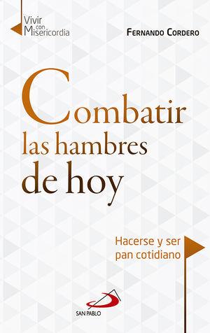 COMBATIR LAS HAMBRES DE HOY
