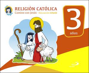 RELIGIÓN CATÓLICA - EDUCACIÓN INFANTIL 3 AÑOS