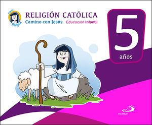 RELIGIÓN CATÓLICA - EDUCACIÓN INFANTIL 5 AÑOS
