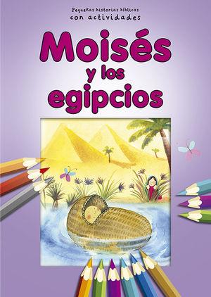MOISÉS Y LOS EGIPCIOS