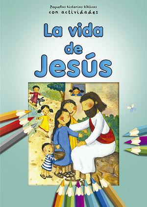 LA VIDA DE JESÚS