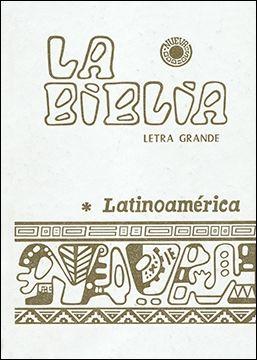 LA BIBLIA LATINOAMÉRICA (LETRA GRANDE CARTONÉ BLANCA)