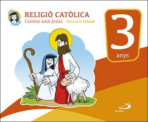 RELIGIÒ CATÒLICA - EDUCACIÒ INFANTIL 3 ANYS