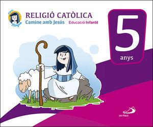 RELIGIÒ CATÒLICA - EDUCACIÒ INFANTIL 5 ANYS