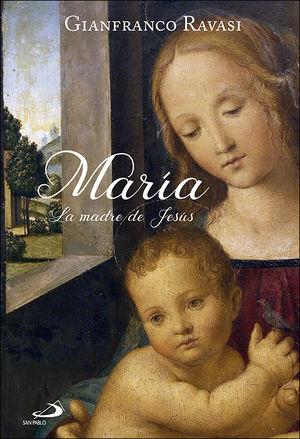 MARÍA. LA MADRE DE JESÚS