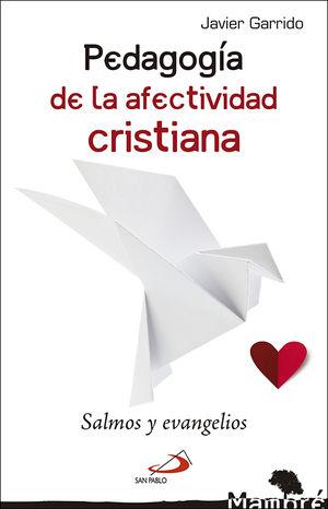 PEDAGOGÍA DE LA AFECTIVIDAD CRISTIANA