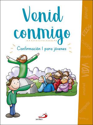 VENID CONMIGO CONFIRMACION I