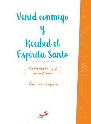 VENID CONMIGO/RECIBID ESPIRITU (CATEQUISTA)