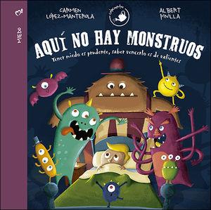 AQUÍ NO HAY MONSTRUOS