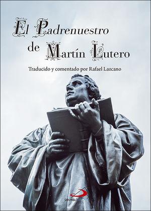 EL PADRENUESTRO DE MARTÍN LUTERO
