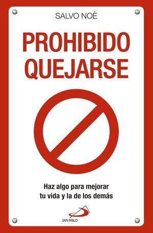 PROHIBIDO QUEJARSE