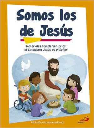 SOMOS LOS DE JESÚS (LIBRO DE ACTIVIDADES) INICIACIÓN A LA VIDA CRISTIANA 2