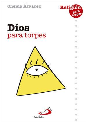 DIOS PARA TORPES