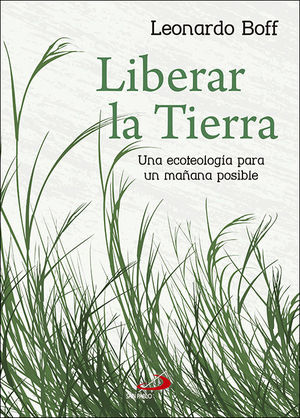 LIBERAR LA TIERRA
