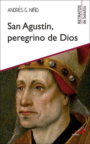 SAN AGUSTÍN, PEREGRINO DE DIOS