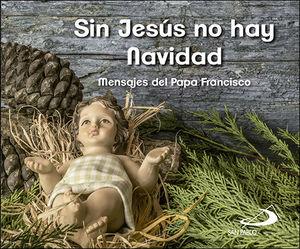 SIN JESÚS NO HAY NAVIDAD