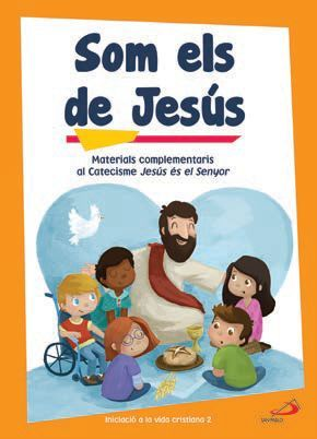 SOM ELS DE JESÚS (LLIBRE D'ACTIVITATS) INICIACIÓ A LA VIDA CRISTIANA 2